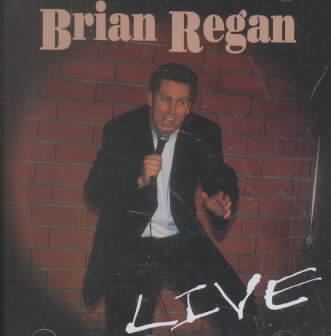 BRIAN REGAN:LIVE! BY REGAN,BRIAN (CD)