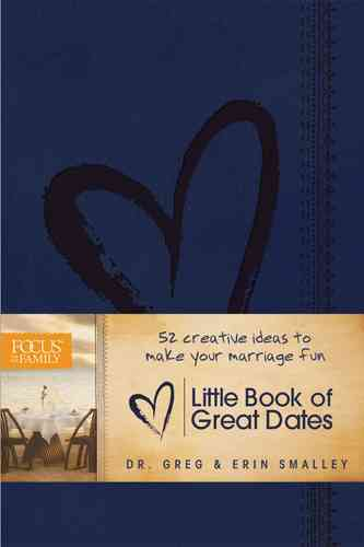 The Little Book of Great Dates By Smalley, Erin/ Smalley, Greg